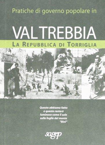 Pratiche di governo popolare in Valtrebbia. La repubblica di Torriglia