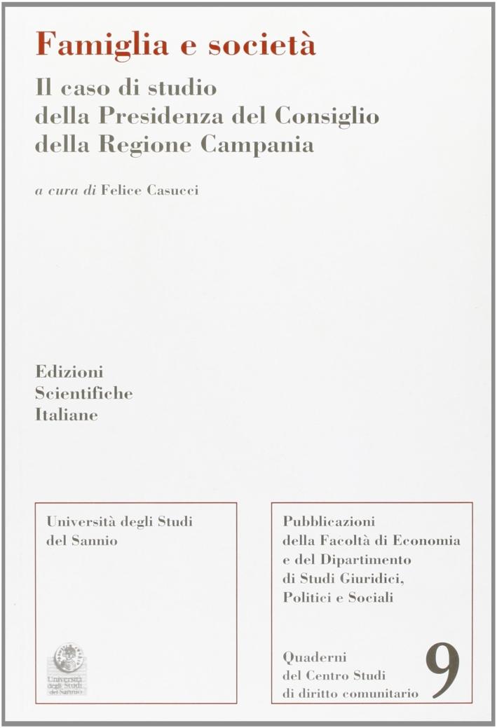 Famiglia e società. Il caso di studio della Presidenza del Consiglio della regione Campania
