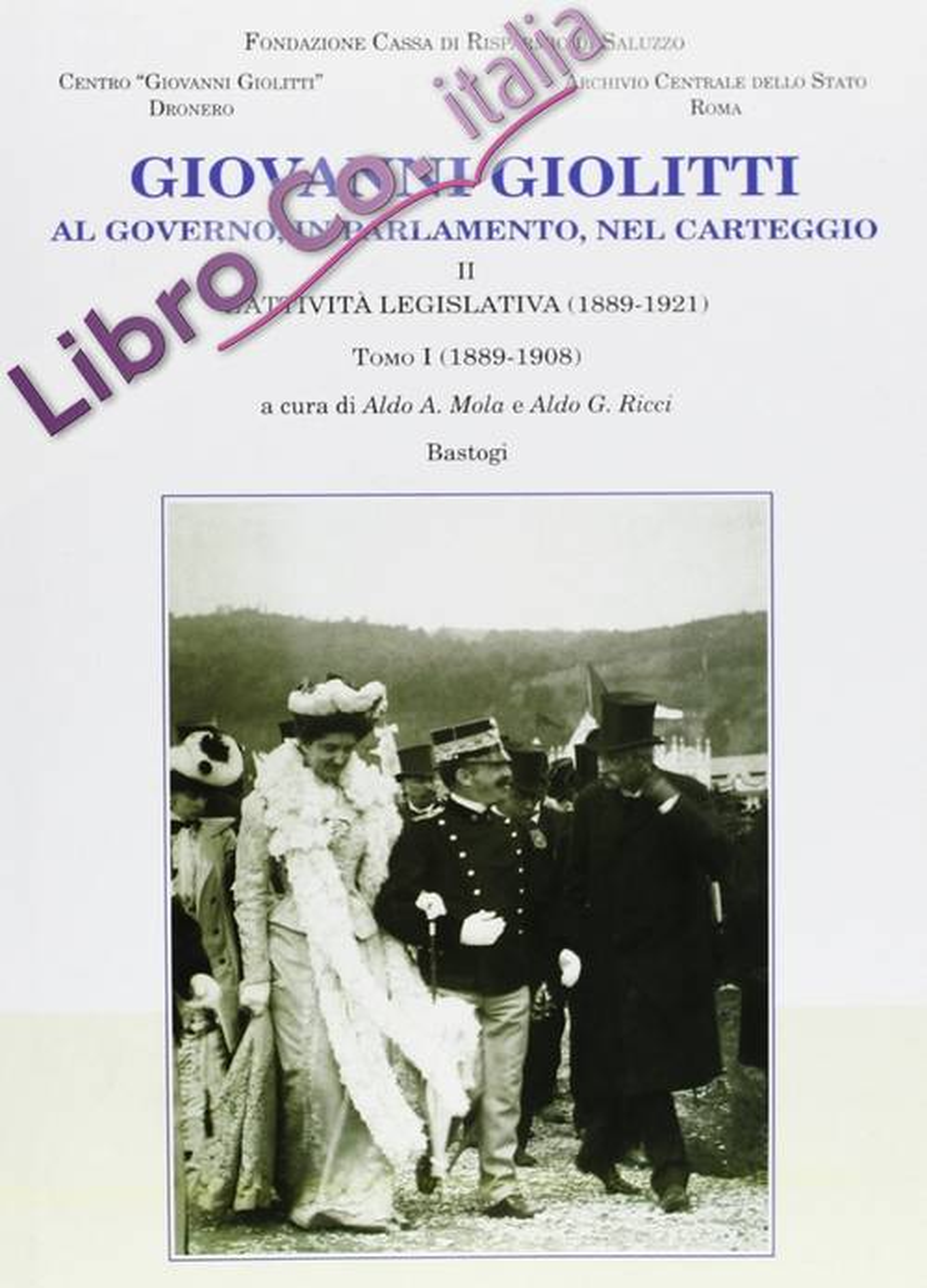 Giovanni Giolitti II. L'attività legislativa (1889-1921)