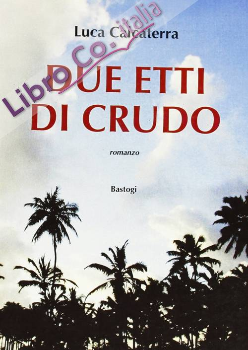 Due etti di crudo