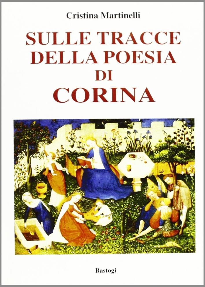 Sulle tracce della poesia di Corina.