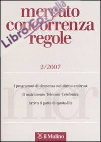 Mercato concorrenza regole (2007). Vol. 2.