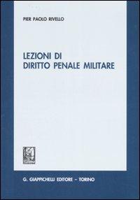 Lezioni di diritto penale militare.