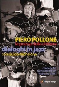 La poesia della chitarra. Dialoghi in jazz con Guido Michelone.