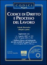 Codice di diritto e processo del lavoro.