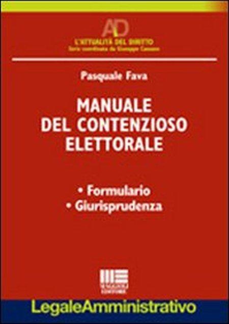 Manuale del contenzioso elettorale.
