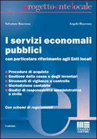I servizi economali pubblici.