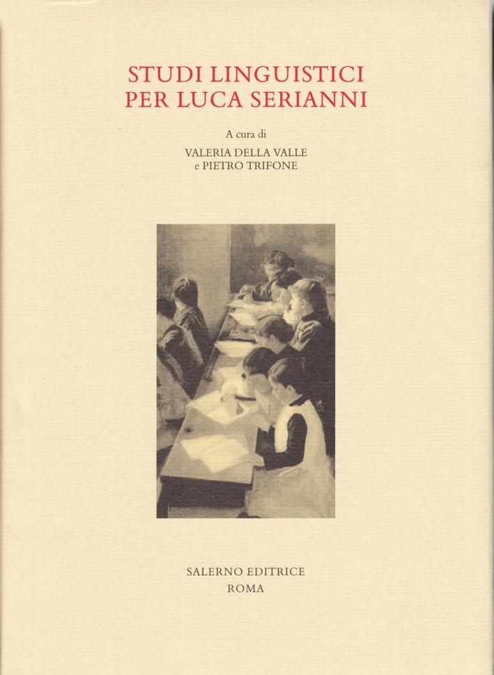Studi linguistici per Luca Serianni.