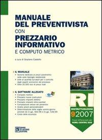 Manuale del preventivista con prezzario informativo e computo metrico. Con CD-ROM. Vol. 9: Ristrutturazioni.