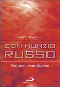 Don Nunzio Russo. Teologo ed evangelizzatore
