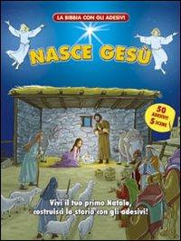 Nasce Gesù. Con adesivi. Ediz. illustrata