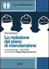 La redazione del Piano di manutenzione. CD-ROM.