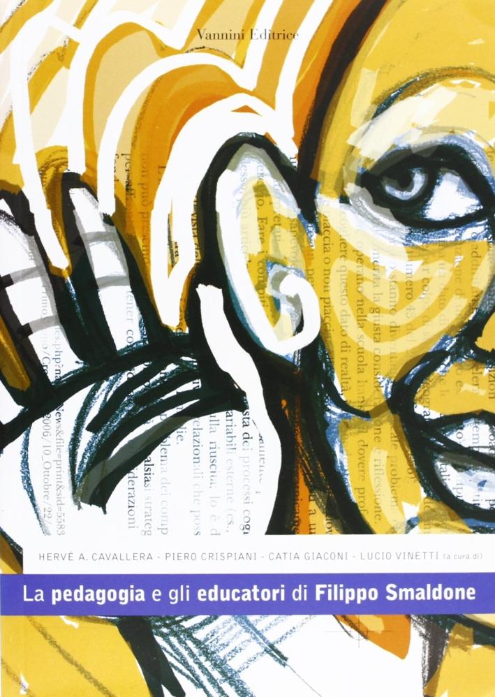 La pedagogia e gli educatori di Filippo Smaldone
