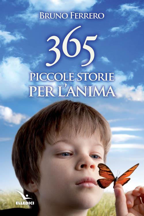 365 piccole storie per l'anima.