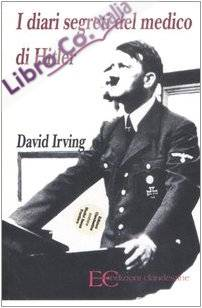 I diari segreti del medico di Hitler.