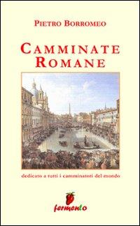 Camminate romane.