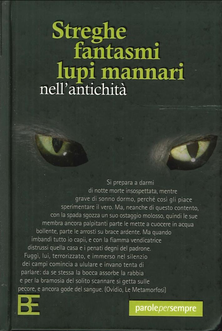Streghe, Fantasmi, Lupi Mannari nell'Antichità.