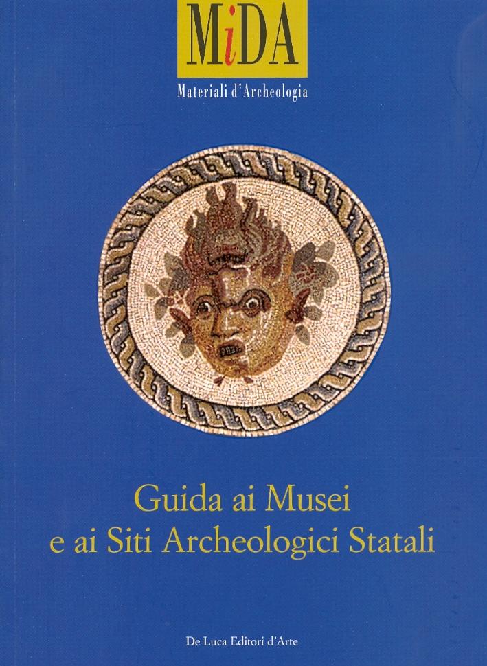 Guida ai Musei e ai Siti Archeologici Statali.