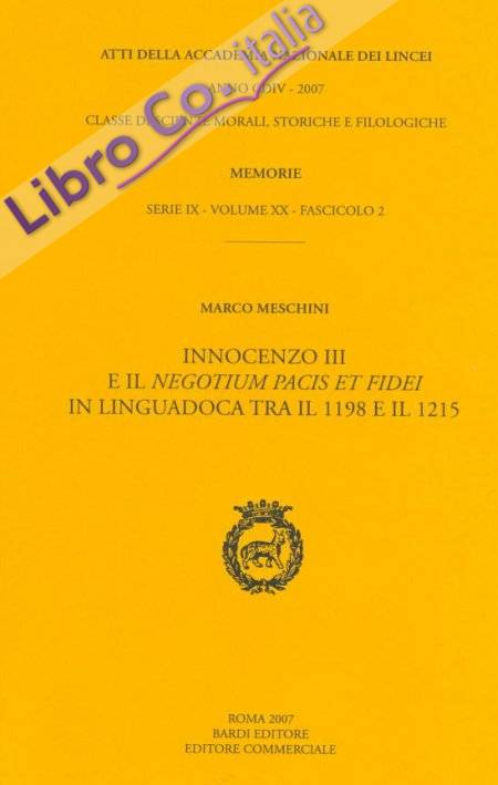 Innocenzo III e il Negotium Pacis et Fidei in Linguadoca tra il 1198 e il 1215.