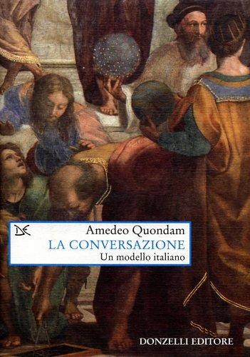 La conversazione. Un modello italiano.