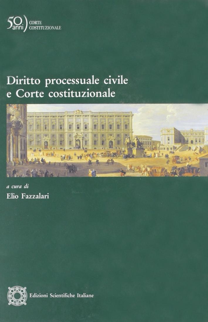 Diritto processuale civile e corte costituzionale.