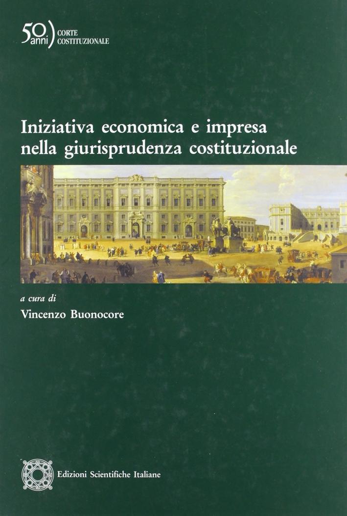 Iniziativa economica e impresa nella giurisprudenza costituzionale