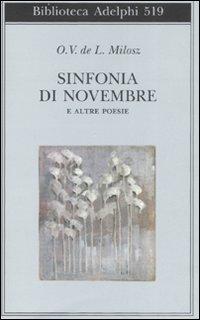 Sinfonia di Novembre e altre poesie. Testo francese a fronte.