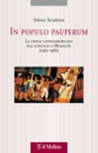 In populo pauperum. La Chiesa latinoamericana dal Concilio a Medellín (1962-1968).