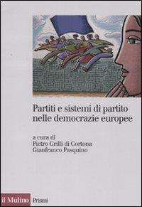 Partiti e sistemi di partito nelle democrazie europee