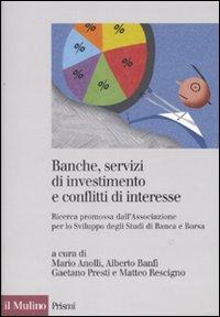 Banche, servizi di investimento e conflitti d'interesse. Ricerca promossa dall'Associazione per lo Sviluppo degli Studi di Banca e Borsa