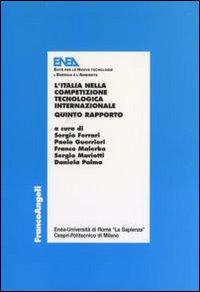 L'Italia nella competizione tecnologica internazionale. 5° rapporto.