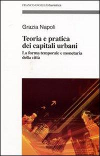 Teoria e pratica dei capitali urbani. La forma temporale e monetaria della città