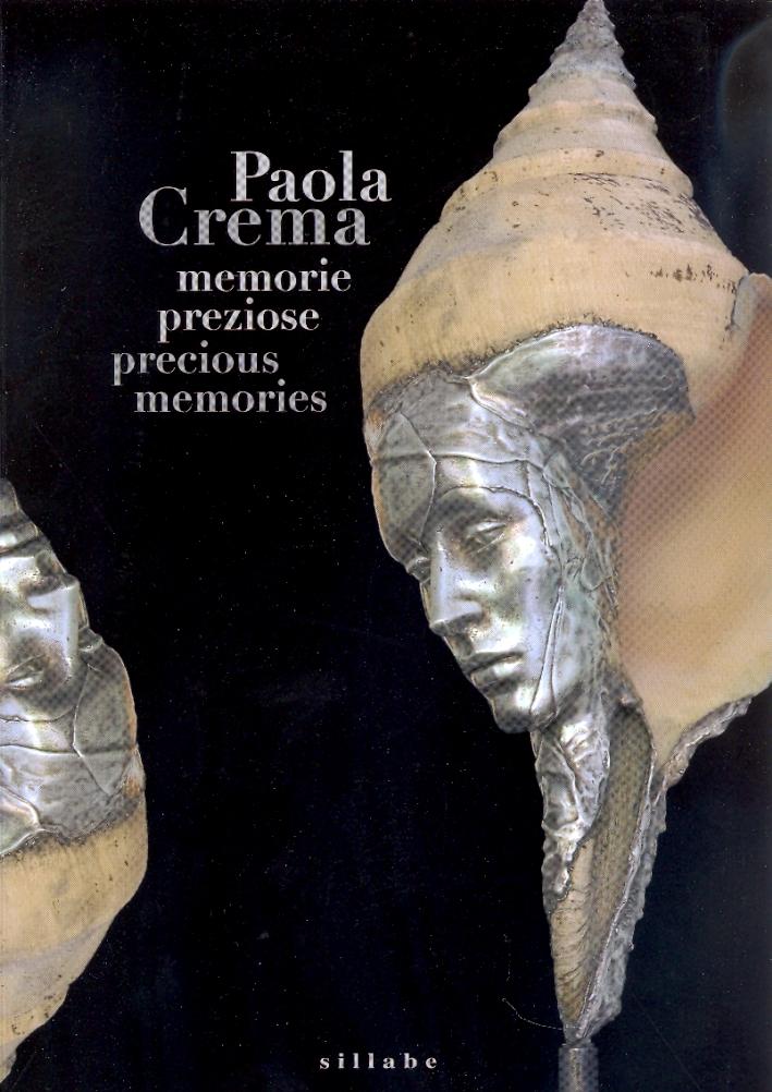 Paola Crema. Memorie preziose. Precious memories