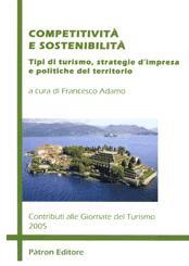 Competitività e sostenibilità. Contributi alle Giornate del turismo 2005