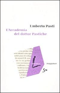 L'accademia del dottor Pastiche