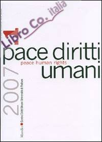 Pace diritti umani-Peace human rights (2007). Ediz. bilingue. Vol. 1