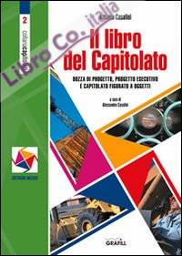 Il libro del capitolato. Con Contenuto digitale per download e accesso on line