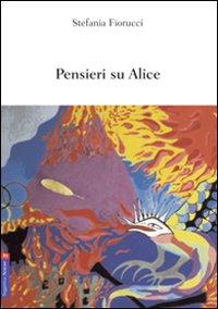 Pensieri su Alice.