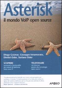 Asterisk. Il mondo VoIP open source