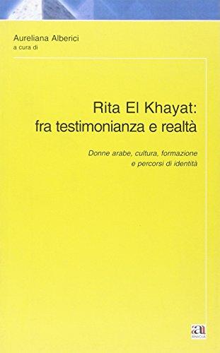 Rita El Khayat: fra testimonianza e realtà.
