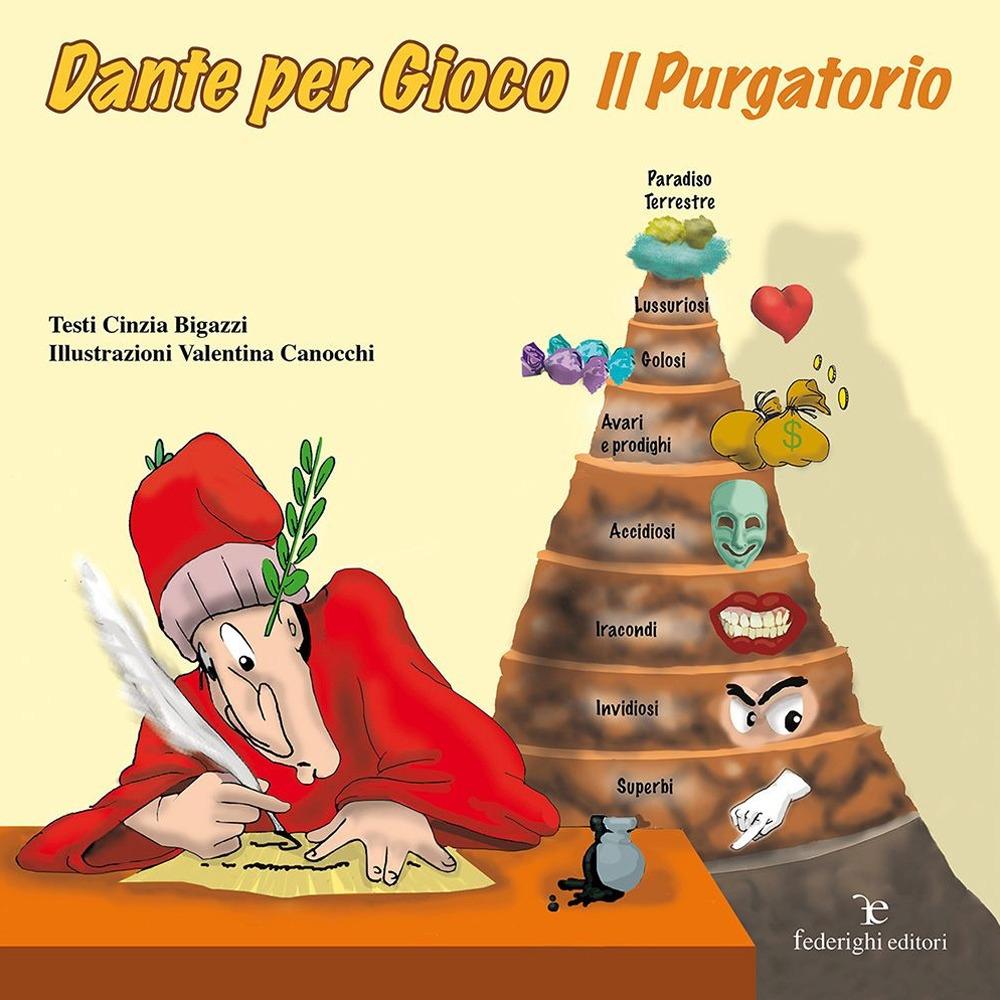 Dante per gioco. Il purgatorio. Ediz. illustrata