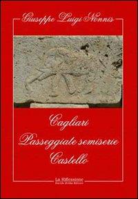 Cagliari. Passeggiate semiserie. Castello