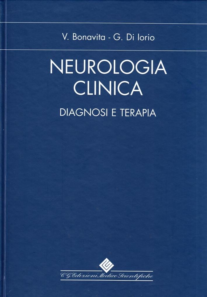 Neurologia Clinica. Diagnosi e terapia. Ediz. illustrata