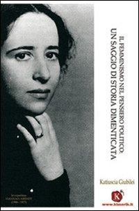 Il femminismo nel pensiero politico: un saggio di storia dimenticata