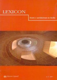 Lexicon. Storie e architettura in Sicilia. 4. 2007