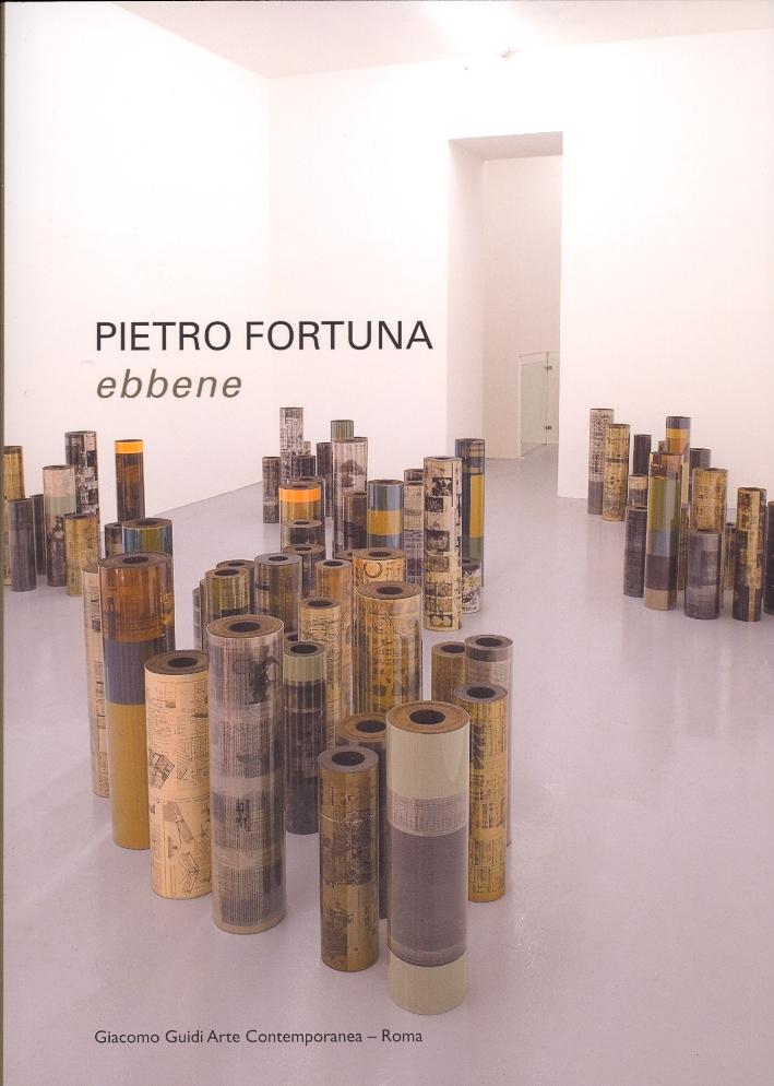Pietro Fortuna. Ebbene