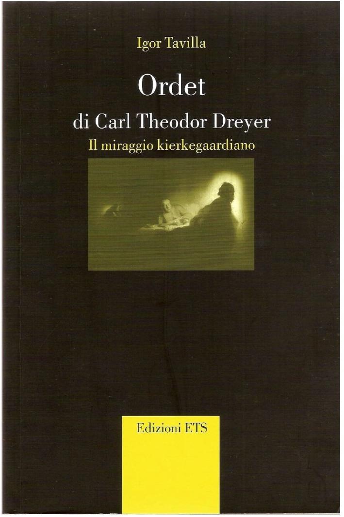 Ordet di Carl Theodor Dreyer. Il miraggio Kierkegaardiano
