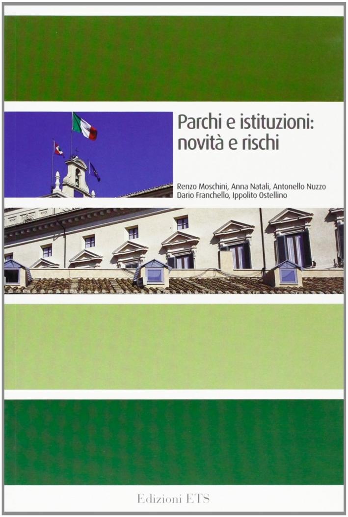 Parchi e Istituzioni: Novità e Rischi