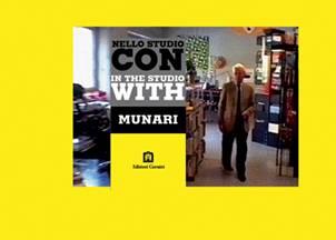Nello studio con Munari. Con DVD