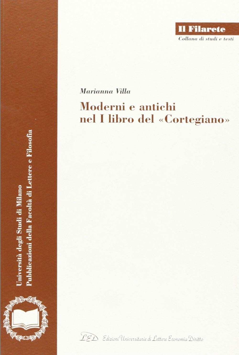 Moderni e antichi nel I libro del